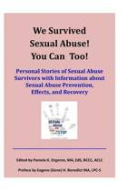 We Survived Sexual Abuse! You Can Too!