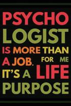 Psychologist Is More Than a Job