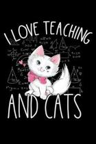 I Love teaching and Cats: Cat lovers Prayer Journal, My daily prayer journal, Keeping a prayer journal with 100 pages, Awesome Prayer journal fo