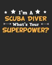 I'm a Scuba Diver What's Your Superpower?