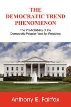 The Democratic Trend Phenomenon