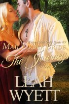 Mail Order Bride - The Journey: Part three (Western Mail Order Brides: Book Three)