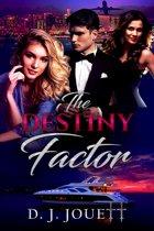 The Destiny Factor