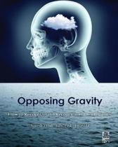 Opposing Gravity