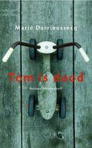 Tom is dood