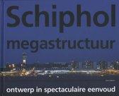 Schiphol megastructuur