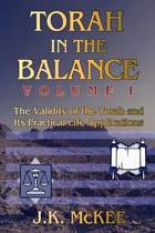 Torah in the Balance, Volume I