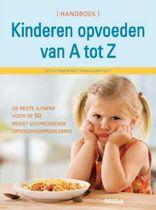 Handboek kinderen opvoeden van a tot z