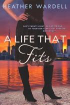 A Life That Fits