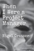When I Were a Project Manager