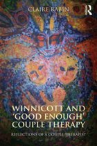 Winnicott and 'Good Enough' Couple Therapy