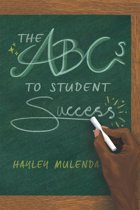 The Abcs to Student Success