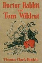 Doctor Rabbit and Thomas Wildcat