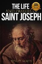 The Life and Prayers of Saint Joseph
