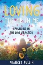 Loving the Me in Me