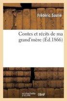 Contes Et R�cits de Ma Grand'm�re