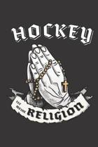 Hockey Ist Meine Religion: DIN A5 6x9 I 120 Seiten I Kariert I Notizbuch I Notizheft I Notizblock I Geschenk I Geschenkidee