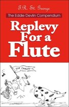 Replevy for a Flute