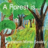 A Forest is...