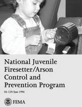 National Juvenile Firesetter/Arson Control and Prevention Program