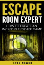 Escape Room Expert - How To Create An Incredible Escape Game