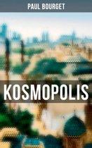 Kosmopolis (Gesamtausgabe in 2 Bänden)