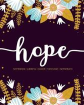 Hope: Notebook - Libreta - Cahier - Taccuino - Notizbuch: 110 pages paginas seiten pagine: Modern Florals First Name Noteboo