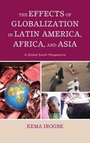 The Effects of Globalization in Latin America, Africa, and Asia