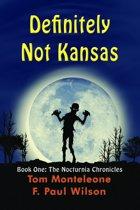 Definitely Not Kansas: Book One