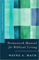 A Homework Manual for Biblical Counseling