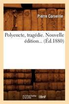 Polyeucte, Trag�die (�d.1880)