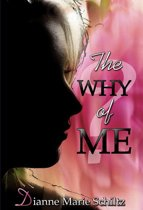 The Why of Me