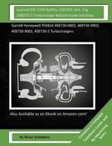 Leyland Daf 510v Buffalo, 510/501 Vert. Eng 10807372 Turbocharger Rebuild Guide and Shop