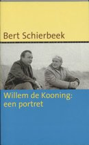 Willem De Kooning : Een Portret = Willem De Kooning: A Portrait