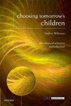 Choosing Tomorrow's Children