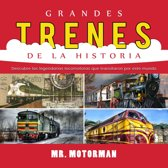 Grandes Trenes de la Historia