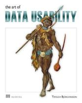 The Art of Data Usability