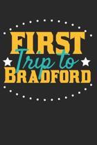 First Trip To Bradford