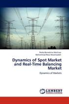 Dynamics of Spot Market and Real-Time Balancing Market