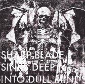 Sharp Blade Sinks Deep  Into