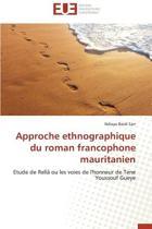 Approche Ethnographique Du Roman Francophone Mauritanien