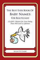 The Best Ever Book of Baby Names for Beauticians