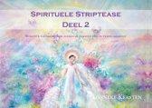 Spirituele striptease 2