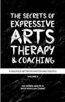 The Secrets of Expressive Arts Therapy & Coaching