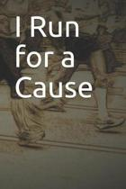 I Run for a Cause
