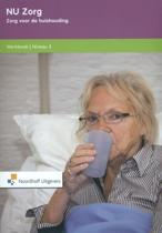 NU Zorg / Zorg voor de huishouding niveau 3 / deel Werkboek