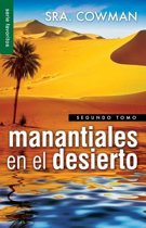 Manantiales en el Desierto, Segundo Tomo