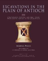 Excavations in the Plain of Antioch Volume III