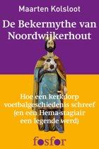 Fosfor Longreads - De Bekermythe van Noordwijkerhout