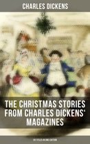 The Christmas Stories from Charles Dickens' Magazines - 20 Titles in One Edition